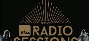 Neues Album Best of FM4 Radio Sessions: Musik-Genuss pur